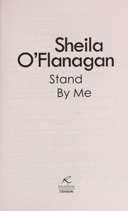 Cover of: Stand by me | Sheila O'Flanagan