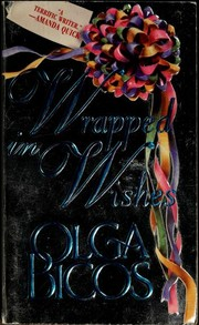Cover of: Wrapped in wishes | Olga Bicos