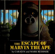 Cover of: The escape of Marvin the ape | Caralyn Buehner