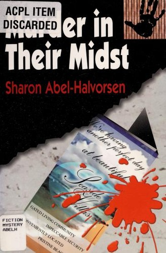 Murder in Their Midst by Sharon Abel-Halvorsen