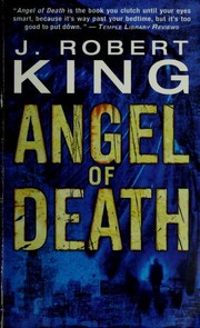 Cover of: Angel of death | J. Robert King