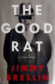 Cover of: The Good Rat: A True Story