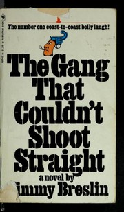 Cover of: The gang that couldn't shoot straight | Jimmy Breslin