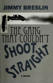 Cover of: The gang that couldn't shoot straight