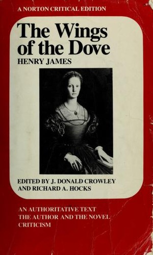 The wings of the dove by Henry James Jr.