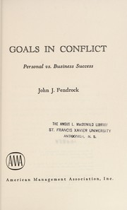Cover of: Goals in conflict | John J. Fendrock