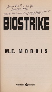 Cover of: Biostrike | M. E. Morris