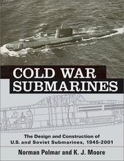 Cover of: Cold War Submarines | Norman Polmar, K. J. Moore