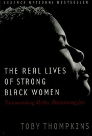 Cover of: Real Lives of Strong Black Women | Toby Thompkins