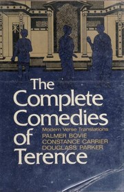 Cover of: The complete comedies of Terence | Publius Terentius Afer