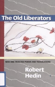 Cover of: The old liberators | Robert Hedin