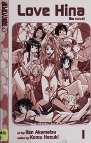 Cover of: Love hina, the novel | Kurou Hazuki