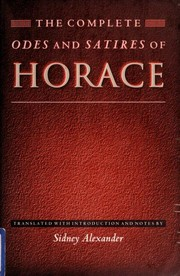 Cover of: The complete Odes and Satires of Horace | Horace