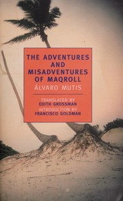 Cover of: The adventures and misadventures of Maqroll