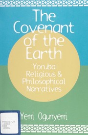 Cover of: Covenant of the earth | Yemi D. Ogunyemi