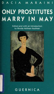 Cover of: Only prostitutes marry in May | Dacia Maraini