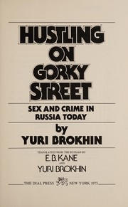 Cover of: Hustling on Gorky Street | Yuri Brokhin