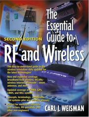 The Essential Guide to RF and Wireless by Carl J. Weisman