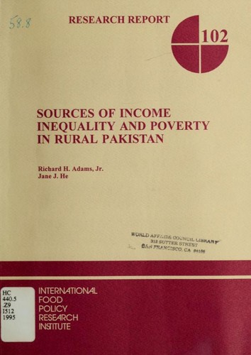 Sources of income inequality and poverty in rural Pakistan by Richard H. Adams