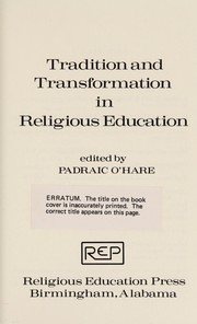Cover of: Tradition and transformation in religious education |