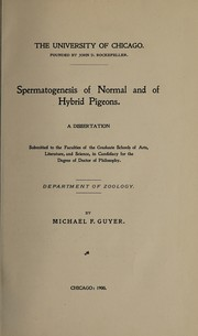 Cover of: Spermatogenesis of normal and of hybrid pigeons