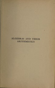 Cover of: Algebras and their arithmetics