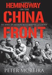 Cover of: Hemingway on the China front | Peter Moreira