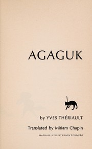 Cover of: Agaguk | Yves ThГ©riault