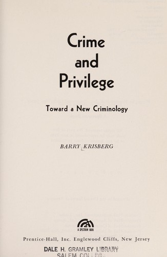 Crime and privilege by Barry Krisberg