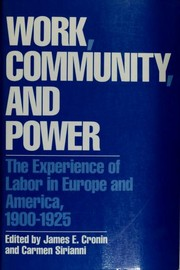 Cover of: Work, community, and power | James E. Cronin, Carmen Sirianni