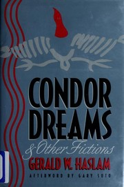 Cover of: Condor dreams & other fictions | Gerald W. Haslam