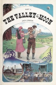 Cover of: The valley of the moon | Jack London