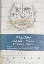 Cover of: White Fang, and other stories |