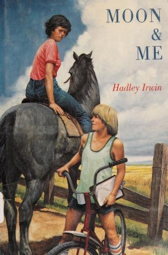 Moon and me by Hadley Irwin