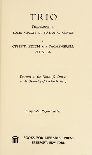 Trio; dissertations on some aspects of national genius by Osbert Sitwell
