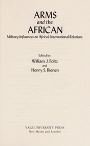 Cover of: Arms and the African | William J. Foltz