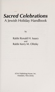 Cover of: Sacred celebrations: a Jewish holiday handbook