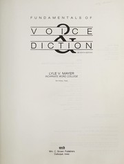 Fundamentals of voice and diction by Lyle Vernon Mayer