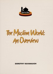 Cover of: The Muslim world | Dorothy Kavanaugh