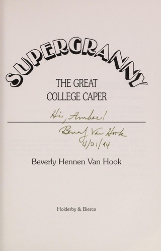 The great college caper by Beverly Hennen Van Hook