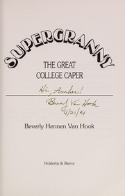 Cover of: The great college caper | Beverly Hennen Van Hook