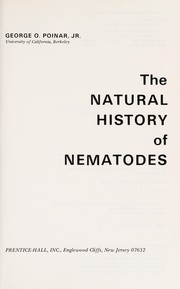 Cover of: The natural history of nematodes | George O. Poinar