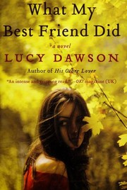 Cover of: What My Best Friend Did | Lucy Dawson