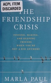 Cover of: The Friendship Crisis | Marla Paul