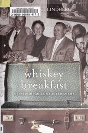 Cover of: Whiskey breakfast | Richard Lindberg