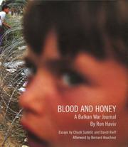 Cover of: Blood And Honey A Balkan War Journal