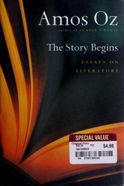 Cover of: The Story Begins: essays on literature