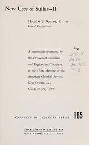 Cover of: New uses of sulfur, II | Symposium on Sulfur Utilization: a Progress Report New Orleans, La. 1977.