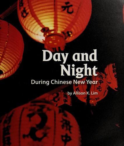 Day and night during Chinese New Year by Allison K. Lim