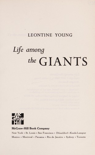 Life among the giants by Leontine R. Young